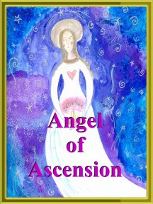 Angel Of Ascension  Angel Essence by Hazel Raven