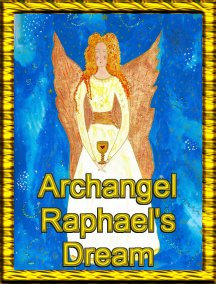 ArchAngel Raphael  Angel Essence by Hazel Raven